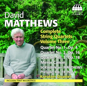 David Matthwews Complete Quartet Volume 3s. Toccata Classics