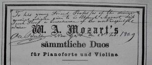 We begin today's concert in Ole Bull's music room, with the Mozart G Major Sonata K 301. Here is the title page of the collected sonatas, inscribed by Bull to his second wife, Sarah, which I found researching in his house