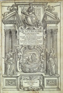 The Cover of Palladio's 'Four Books on Architecture'. Kenneth Clark observed Thomas Jefferson's pride in owning all the copies of the first edition of this in the New World. Without it, Monticello and the University of Virginia, let alone the Declaration of Independence, would not have happened...perhaps
